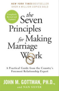 """The Seven Principles for Making Marriage Work"", a Book Review"